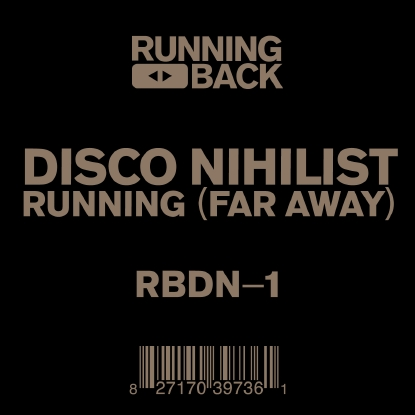 Disco Nihilist/RUNNING (FAR AWAY) EP 12""