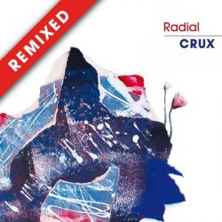 """Radial/CRUX REMIXED 12"""""""