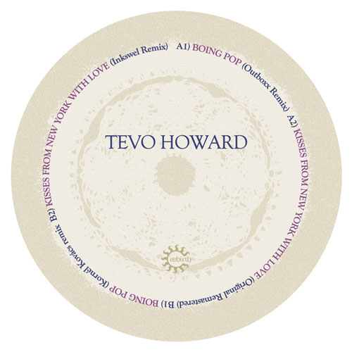 Tevo Howard/KISSES.. (INKSWEL REMIX) 12""