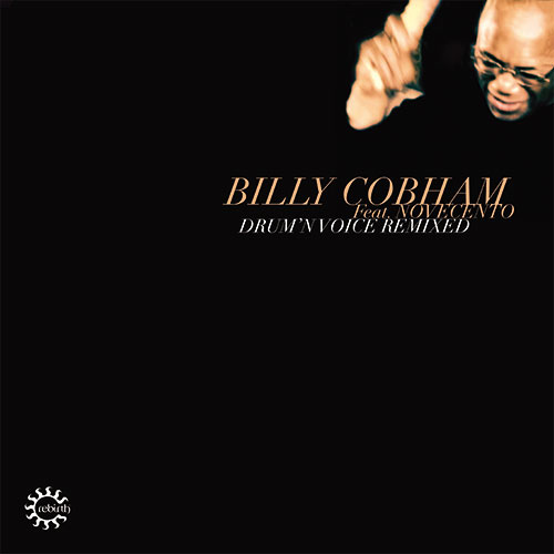 Billy Cobham/DRUM'N VOICE REMIXED DLP