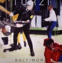 Turzi/BALTIMORE (LYNCH MOB) 12""