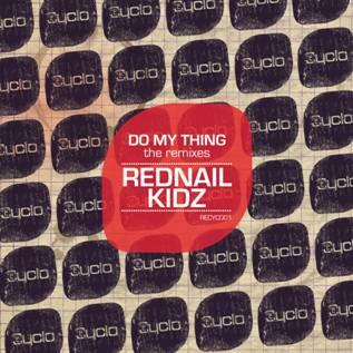"Rednail Kidz/DO MY THING REMIXES 12"""
