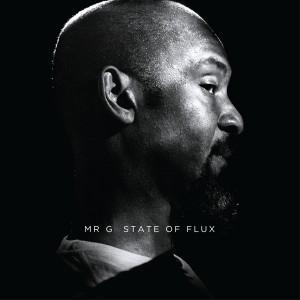 Mr. G/STATE OF FLUX CD