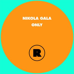 Nikola Gala/ONLY RYAN ELLIOTT REMIX 12""