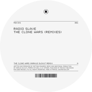 Radio Slave/THE CLONE WARS REMIXES 12""
