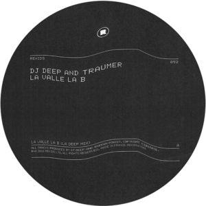 """DJ Deep & Traumer/LA VALLE LA B 12"""""""