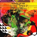 Norman Jay MBE/GOOD TIMES 7 DCD