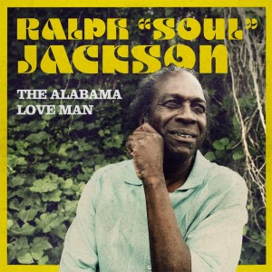 Ralph Soul Jackson/ALABAMA LOVE MAN LP