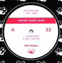 Anthony Shake Shakir/FRICTIONALISM 3 12""