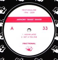 """Anthony Shake Shakir/FRICTIONALISM 3 12"""""""