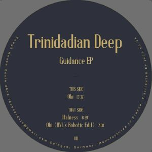 Trinidadian Deep/GUIDANCE EP 12""