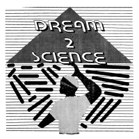 Dream 2 Science/DREAM 2 SCIENCE LP