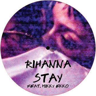 "Rihanna/STAY REMIXES 12"""