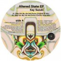 Kay Suzuki/ALTERED STATE EP 12""