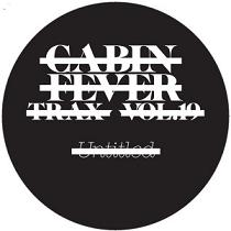 "Cabin Fever/CABIN FEVER VOL.19 12"""
