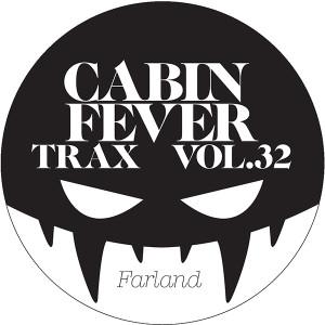 "Cabin Fever/CABIN FEVER VOL.32 12"""