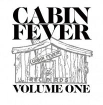 Various/CABIN FEVER VOLUME ONE CD