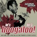 Jazzman Gerald/LET'S BOOGALOO VOL. 5 CD