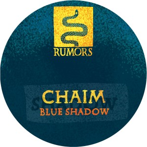 Chaim/BLUE SHADOW 12""