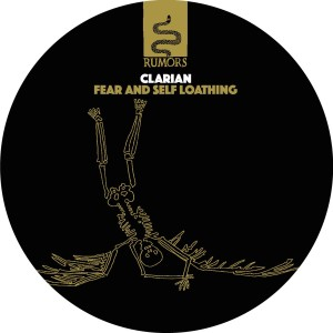 Clarian/FEAR AND SELF LOATHING 12""