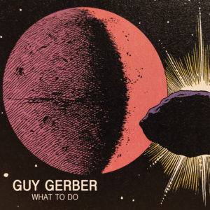 Guy Gerber/WHAT TO DO 12""
