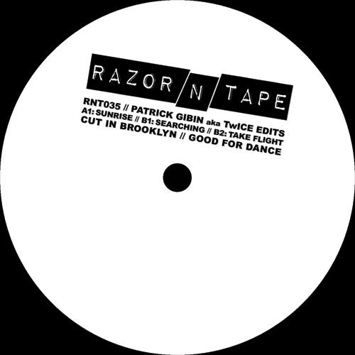 """Patrick Gibin/RAZOR-N-TAPE EDITS 12"""""""