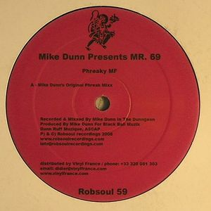 Mike Dunn/PHREAKY MF 12""