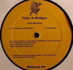 "Fries & Bridges/JUST BECAUSE 12"""