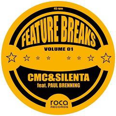 CMC & Silenta/FEATURE BREAKS VOL. 1 12""