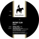 """Mutant Clan/PLAN A 12"""""""