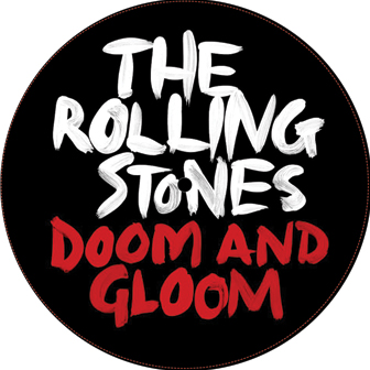Rolling Stones/DOOM AND GLOOM 12""