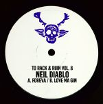 "Neil Diablo/TO RACK & RUIN VOL 8 12"""