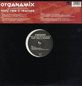 Roots, The/ORGANAMIX:RARE & REMIXED DLP