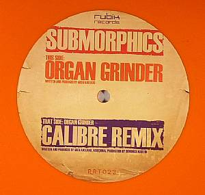 Submorphics/ORGAN GRINDER-CALIBRE RX 12""