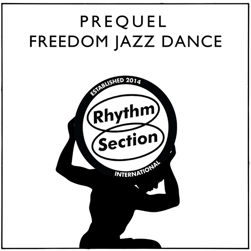 Prequel/FREEDOM JAZZ DANCE 12""