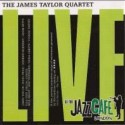 James Taylor Quartet/LIVE @ JAZZ CAFE CD