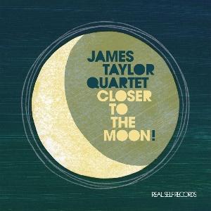James Taylor Quartet/CLOSER TO MOON CD