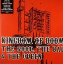 Good, Bad, and the Queen/KINGDOM 2 7""