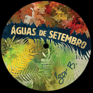 """Igor B/AGUAS DE SETEMBRO EP 12"""""""