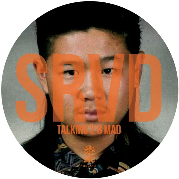 SRVD/TALKING 2 B MAD 12""