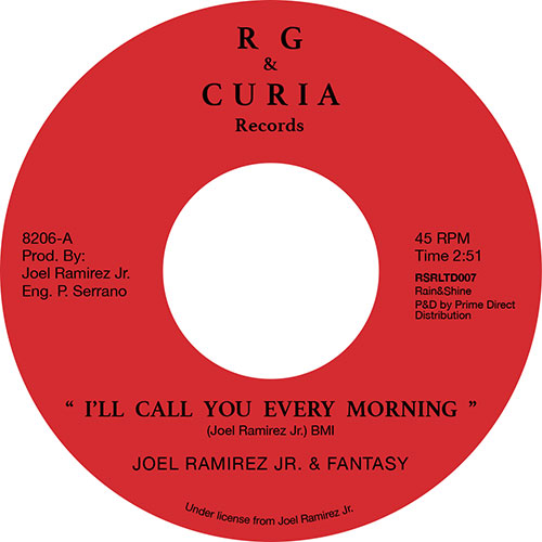 Joel Ramirez Jr/I'LL CALL YOU EVERY.. 7""