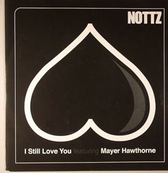 Nottz/I STILL LOVE YOU 7""