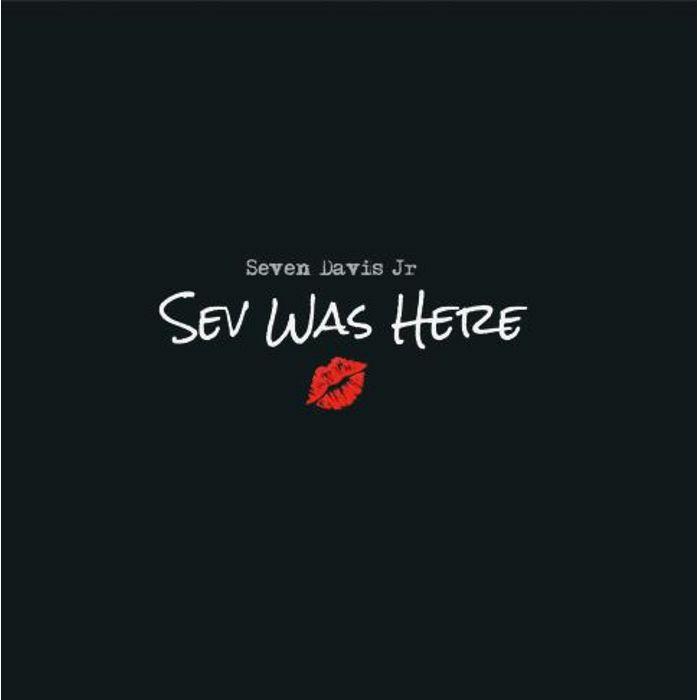 "Seven Davis Jr/SEV WAS HERE EP 12"""