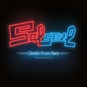 Salsoul Re-Edits/VOL 1: DIMITRI... DLP