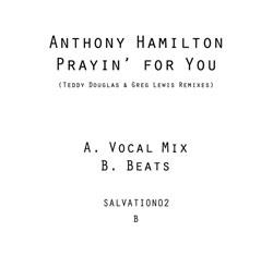 "Anthony Hamilton/PRAYIN FOR YOU RMX 12"""