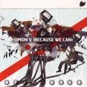 Simon V/BECAUSE WE CAN CD