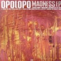 Opolopo/MADNESS EP 12""