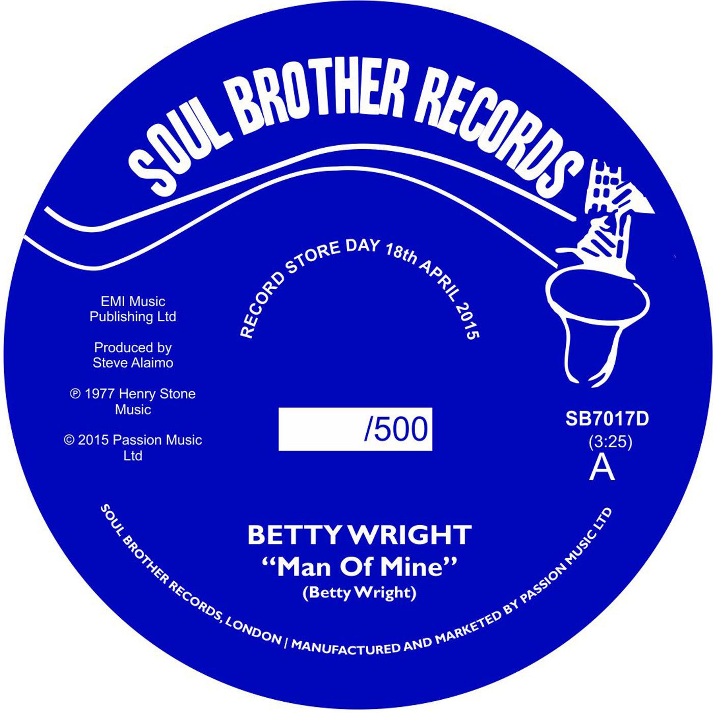 "Betty Wright/MAN OF MINE (RSD) 7"""