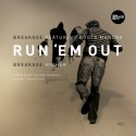Breakage/RUN EM OUT (ROOTS MANUVA) 12""