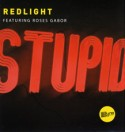 Redlight/STUPID 12""